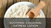 how to lotion colloidal oatmeal DIY recipe guide easy skin care