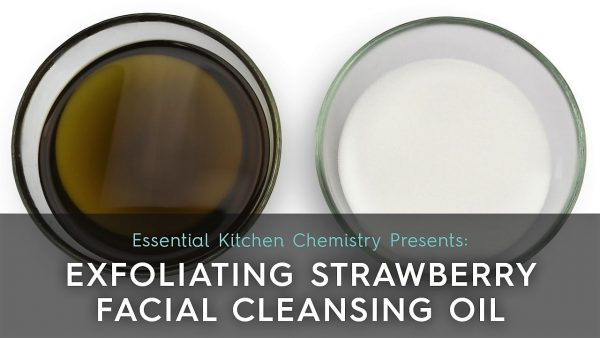 recipe how to make strawberry cleansing oil