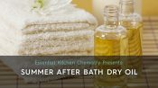 how to make a dry body oil summer after bath recipe